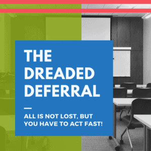 the dreaded deferral