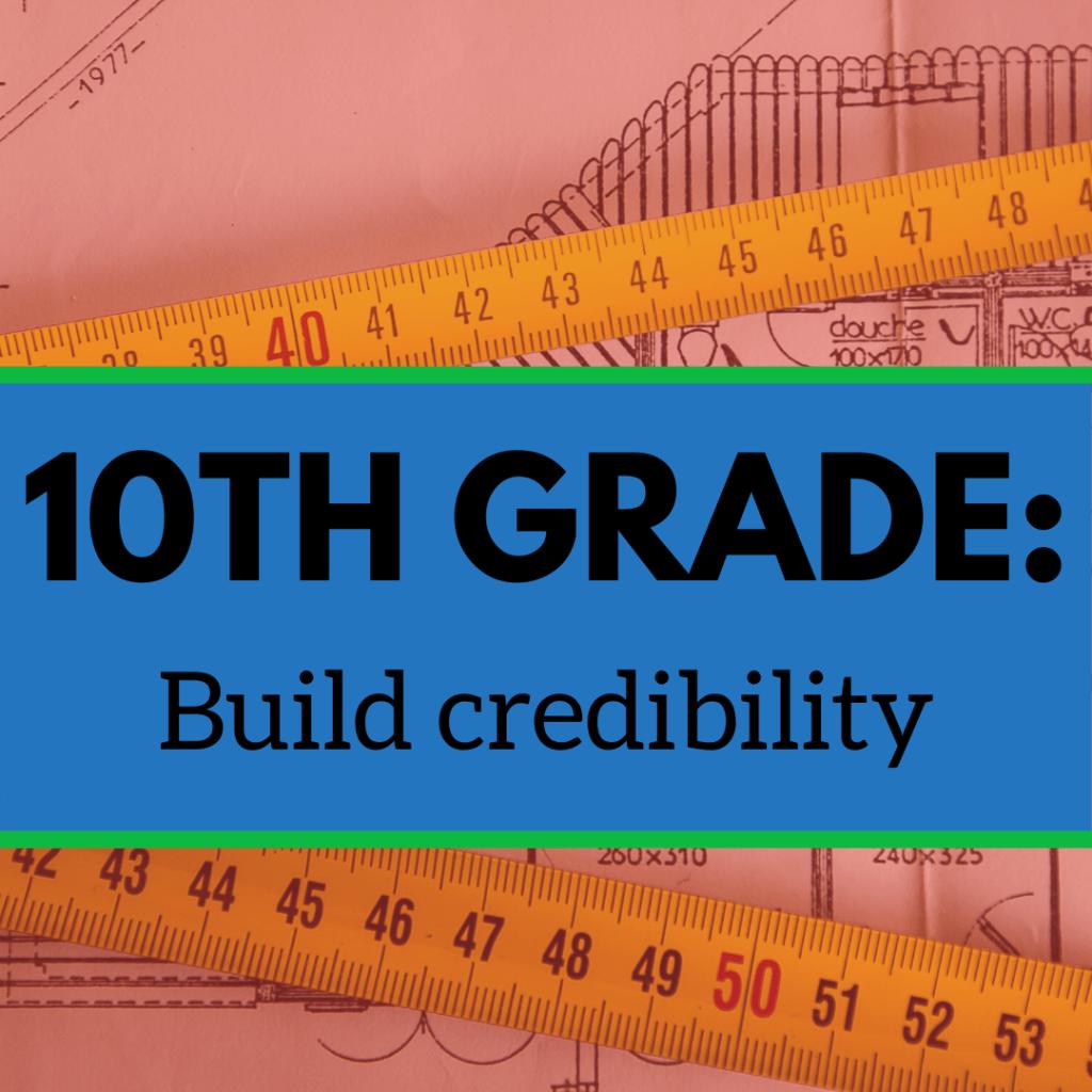 10TH Grade: Build credibility image