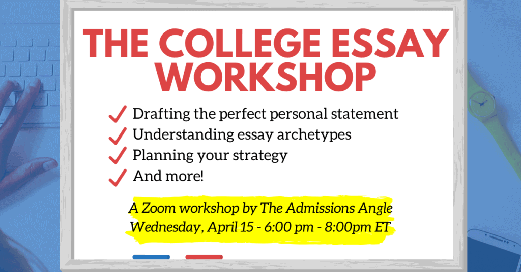 The College Essay zoom workshop banner 4.15