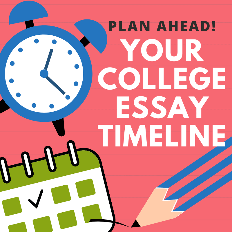 Your plan ahead college essay timeline image