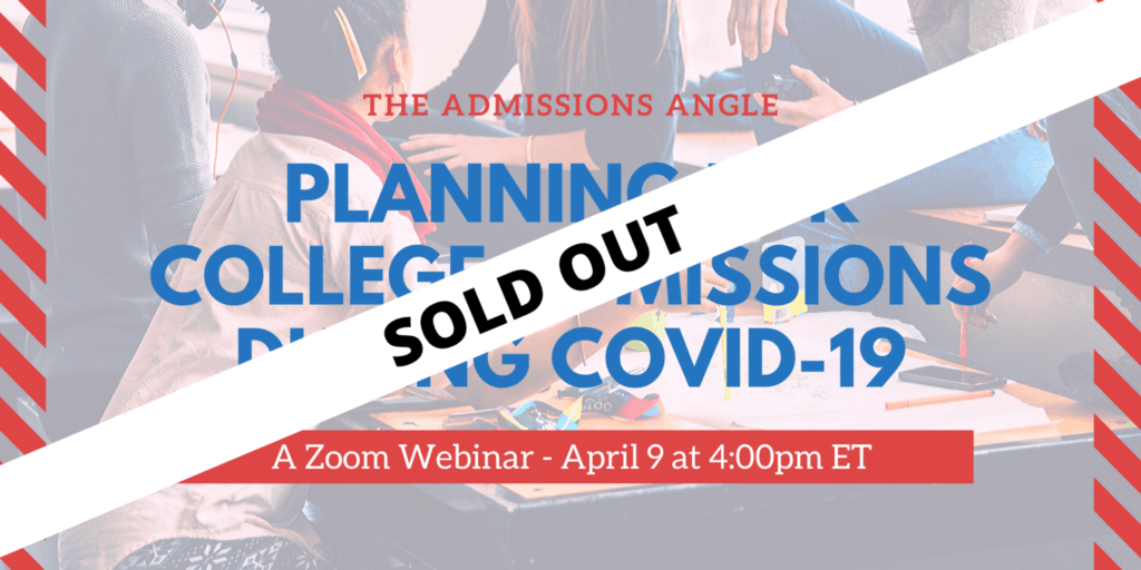 Planning for College Admissions during COVID-19 Zoom Webinar sold out banner 4.9