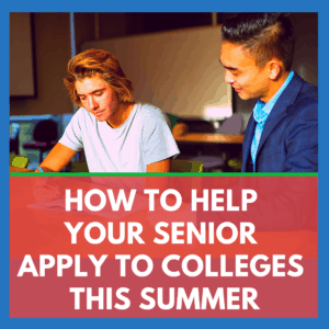 How To Help Your Senior Apply To Colleges Banner