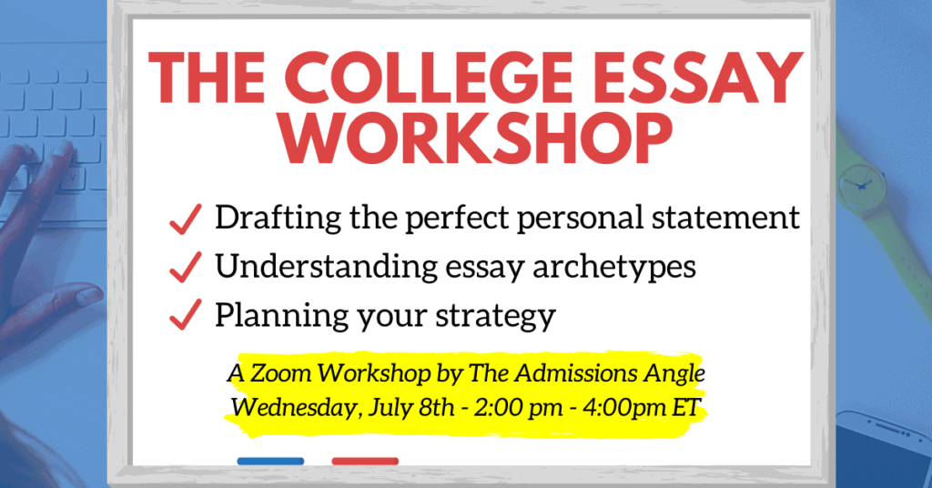 The College Essay Zoom Workshop Banner July 8