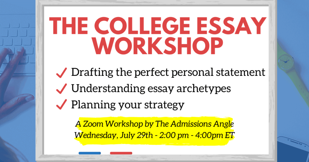The College Essay Zoom Workshop Banner Jul. 29