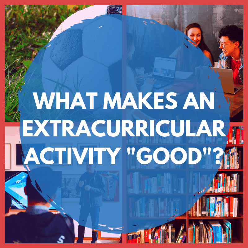 """What makes an Extracurricular Activity """"Good""""? Banner"""