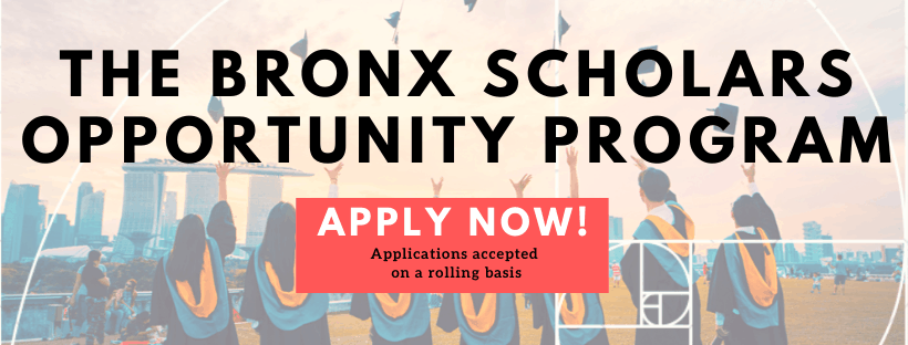 The Bronx Scholars Opportunity Program Apply Now Banner