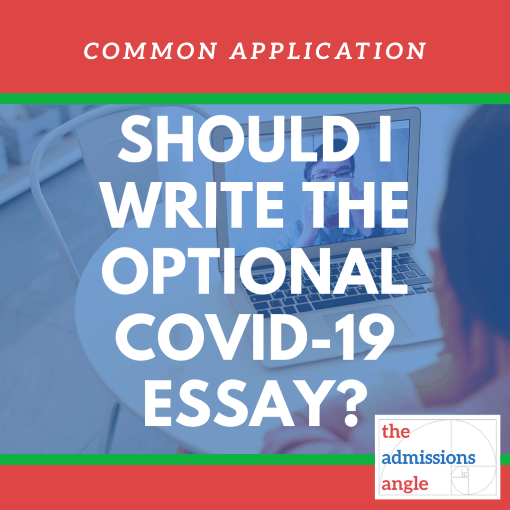Should I Write The Optional COVID-19 Essay? Common Application