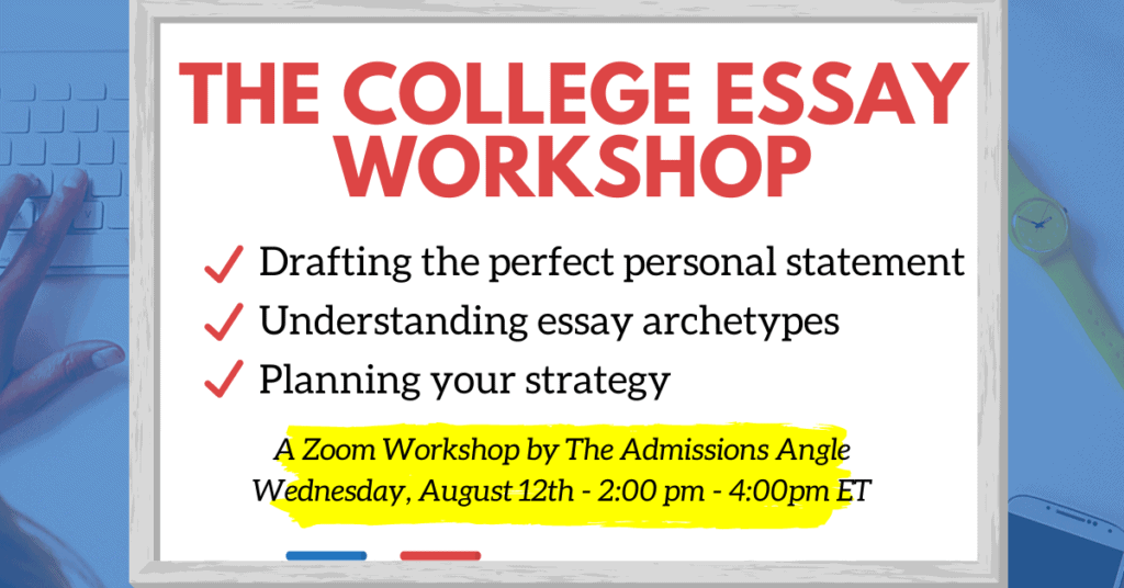 The College Essay Zoom Workshop Banner Aug. 12