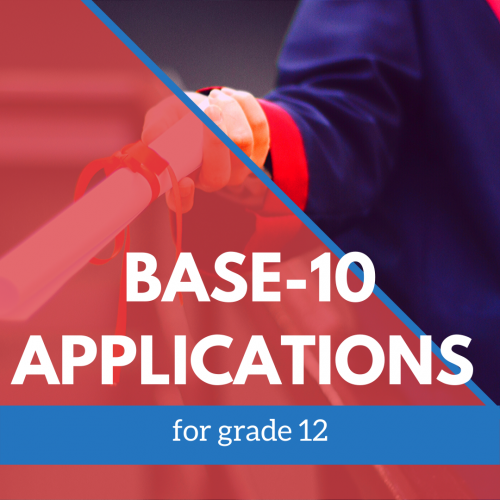 Base-10 Applications 12 graders banner